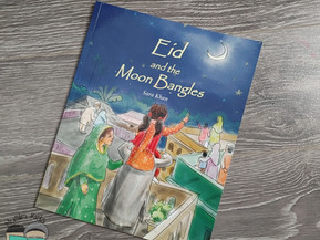 Eid and the Moon Bangles by Sara Khan