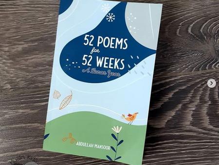 50 Poems for 52 Weeks by Abdullah Mansoor