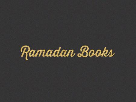 Books about Ramadan and Eid ul-Fitr