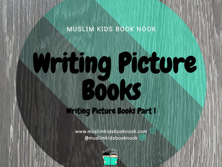 Writing Picture Books - Part 1