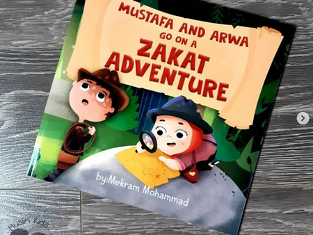 Mustafa and Arwa go on a Zakat Adventure by Mekram Mohammed