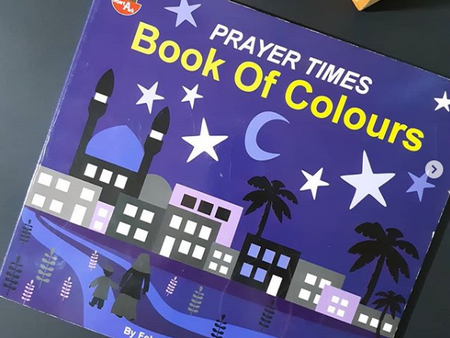 Prayer Times Book of Colours by Fehmida Ibrahim Shah