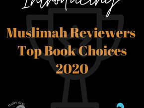 Introducing Muslimah Reviewers Top Book Choices of 2020