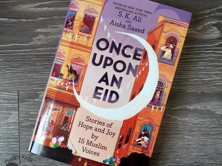 Once Upon an Eid by S.K. Ali & Aisha Saeed