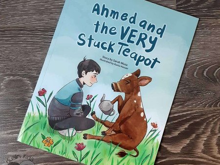 Ahmed and the Very Stuck Teapot by Sarah Musa