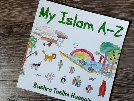 My Islam A-Z by Bushra Taslim Hussain