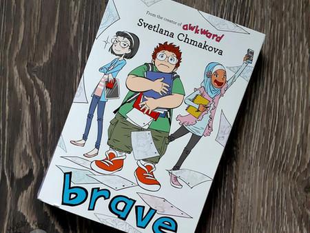 Brave by Svetlana Chmakova