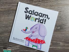 Salaam, World! by Samia Khan
