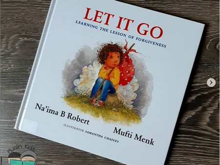 Let It Go! by Na'ima b. Robert & Mufti Menk