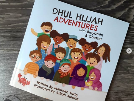 Dhul Hijjah Adventures with Binyamin and Chester by Mehreen Tariq