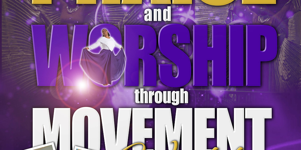 The Praise and Worship through Movement Workshop