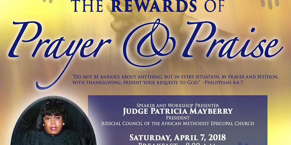 The Reward of Prayer & Praise Annual Prayer Breakfast