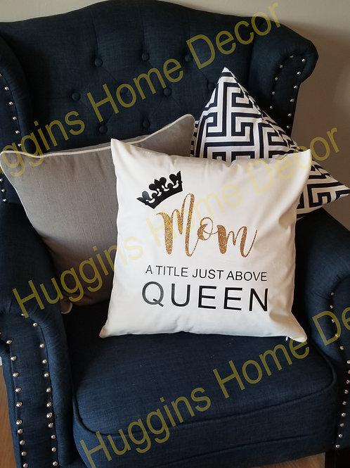 Glitter Mother/Queen Pillow