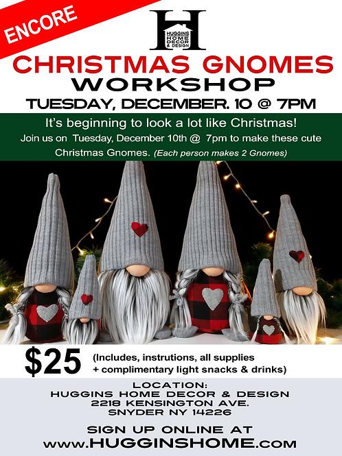 Christmas Gnome Workshop - 12/10
