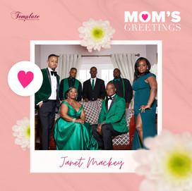 Happy Mother's Day Janet Mackey
