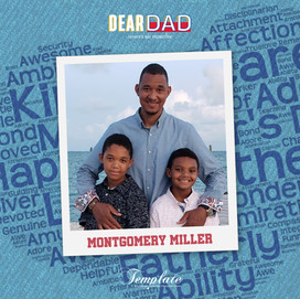 Happy Father's Day Montgomery Miller