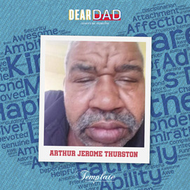 Happy Father's Day Arthur Jerome Thurston