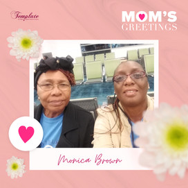 Happy Mother's Day Monica Brown