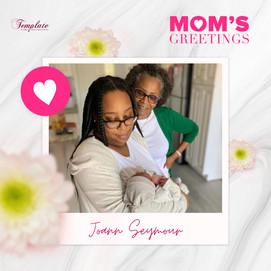 Happy Mother's Day Joann Seymour