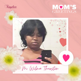 Happy Mother's Day M. Wilma Thurston