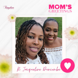 Happy Mother's Day R. Jacqueline Duncombe