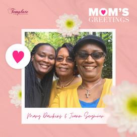 Happy Mother's Day Mary Dawkins & Joann Seymour