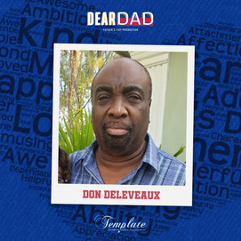 Happy Father's Day Don Deleveaux