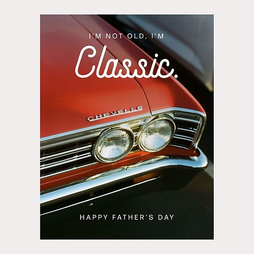 Not Old, Classic Father's Day Card