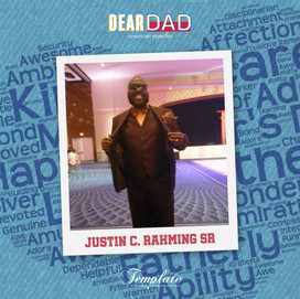 Happy Father's Day Justin C. Rahming Sr