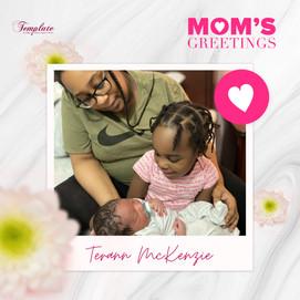 Happy Mother's Day Terann McKenzie