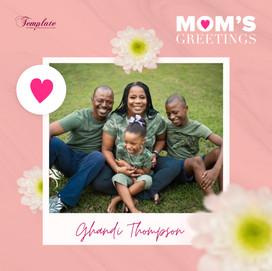 Happy Mother's Day Ghandi Thompson