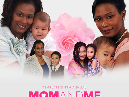 Template's 4th Annual MOM AND ME Promotion