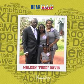 "Happy Father's Day Walden ""Fred"" Davis"