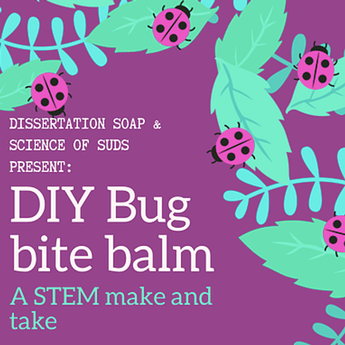 DIY Bug Bite Balm Workshop