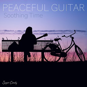 "『Chill Café Beats /Peaceful Guitar ""Soothing Time""』8月28日リリース!"