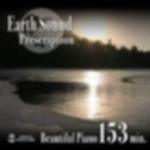 Earth Sound Prescription ~Beautiful Piano~ 153min.