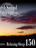 CHDD-1030Earth Sound Prescription ~Relaxing Sleep~