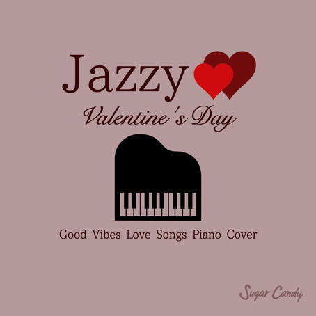 """Moonlight Jazz Blue「Jazzy Valentine's Day """"Good Vibes Love Songs Piano Cover""""」2月7日"""