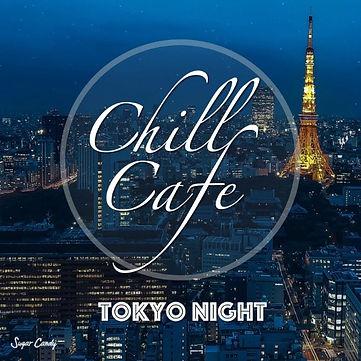Chill Cafe Tokyo Night
