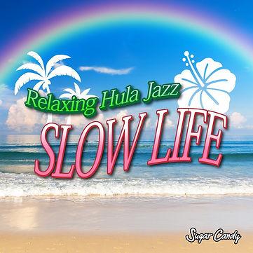 "Relaxing Hula Jazz ""Slow Life"""