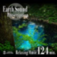 Earth Sound Prescription  〜Relaxing Music〜 124min.