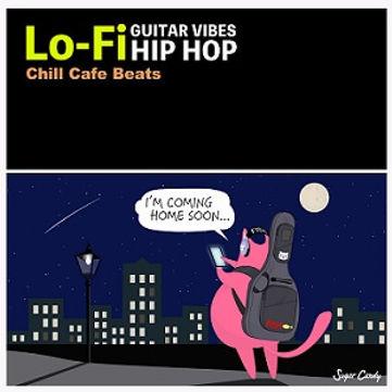 GUITAR VIBES Lo-Fi HIP HOP