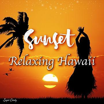 Sunset Relaxing Hawaii