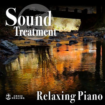 Sound Treatment 〜Relaxing Piano〜