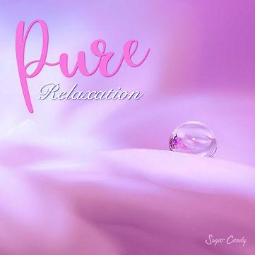 Pure Relaxation ~免疫力向上音楽~