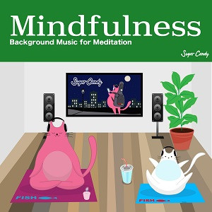 『Sugar Candy / Mindfulness -Background Music for Meditation-』12月4日リリース!