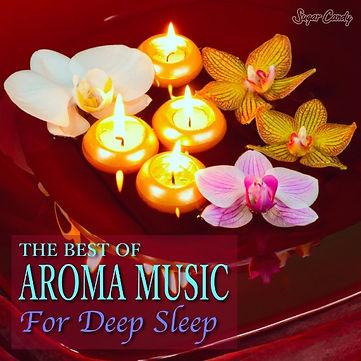 極上の眠れるアロマ音楽