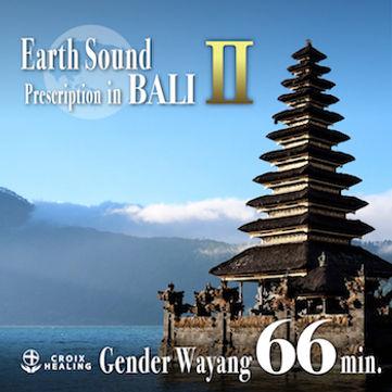 Earth Sound Prescription in BALI 〜 Gender Wayang Ⅱ〜 66min.