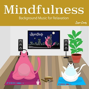 『Sugar Candy / Mindfulness -Background Music for Relaxation』12月11日リリース!
