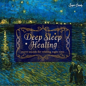 『Sugar Candy / Deep Sleep Healing 〜starry sounds  for relaxing night time』10月23日リリース!